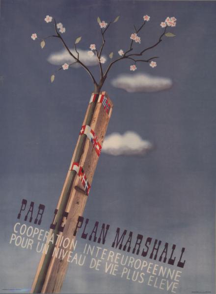 Par le plan Marshall - Coopération intereuropéenne pour un niveau de vie plus élevé
