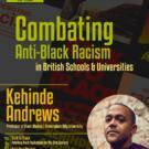 Combatting Anti-Black Racism in British Schools and Universities