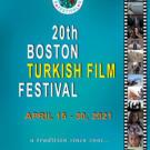20th Annual Boston Turkish Film Festival - April 15-30, 2021
